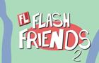 Flash Friends 2