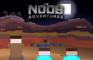 The Noob Adventures Episode 19
