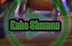 WoW - Enhancement Shaman