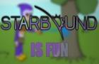 Starbound is Fun