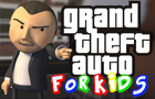 GTA For Kids