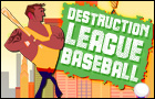 Destruction League Baseba