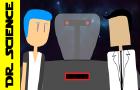 Dr. Science: Episode 4