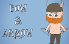 Bow & Arrow