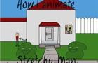 how i animate stretchyman