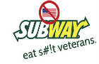 Subway Hates Veterans
