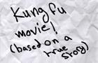 Kung Fu Movie