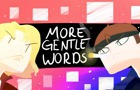 ♥ More Gentle Words ♥