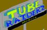 Tube Raiderz