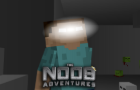 The Noob Adventures Episode 21