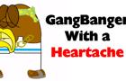The GangBanger