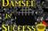 Damsel In Success