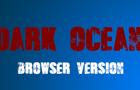 Dark Ocean - Browser Vers
