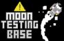 Moon Testing Base