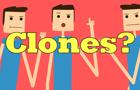 Clones?