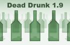 Dead Drunk 1.9
