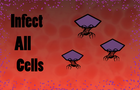 Infect All Cells