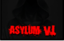 Asylum VI