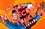 Ricks Minecraft Tales 8