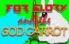 Glory and the God Carrot