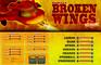 Broken Wings Extreme