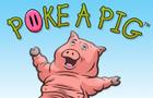 Poke A Pig (TM)