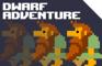 Dwarf Adventure