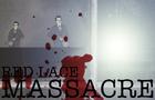 Red Lace Massacre