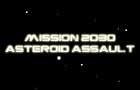 2030 Asteroid Assault