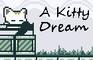 A Kitty Dream