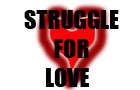 Struggle For Love
