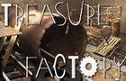 Treasure Factory