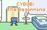 Cybob: The Beginning