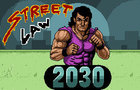Street Law 2030