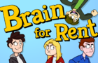 Brain for Rent!