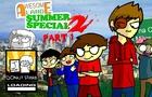 Summer Special 2 - Part 1