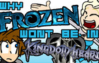 Why Frozen Won't Be in KH