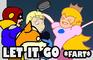 Let it Go - Peach Farts