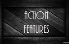 Action Features! Ep 2