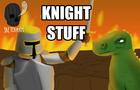 Knight Stuff