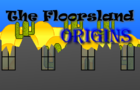 The Floorsland Origins