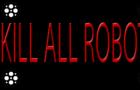 KillAllRobots