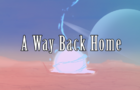 A Way Back Home