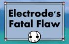 Electrode's Fatal Flaw