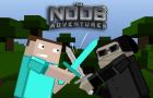 The Noob Adventures Episode 24
