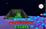 Space Survival Escape 2