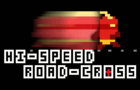Hi-Speed Road-Cross (upd)