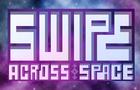Swipe across space - DEMO