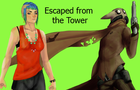 Escaped from the Tower