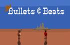Bullets & Beats DEMO
